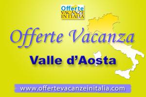 offerte vacanze valle d'aosta,
