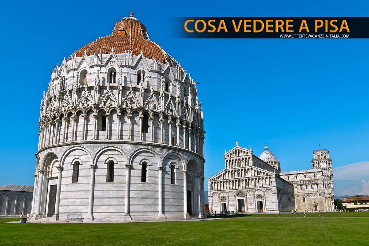 Cosa vedere a Pisa. Piazza dei Miracoli.