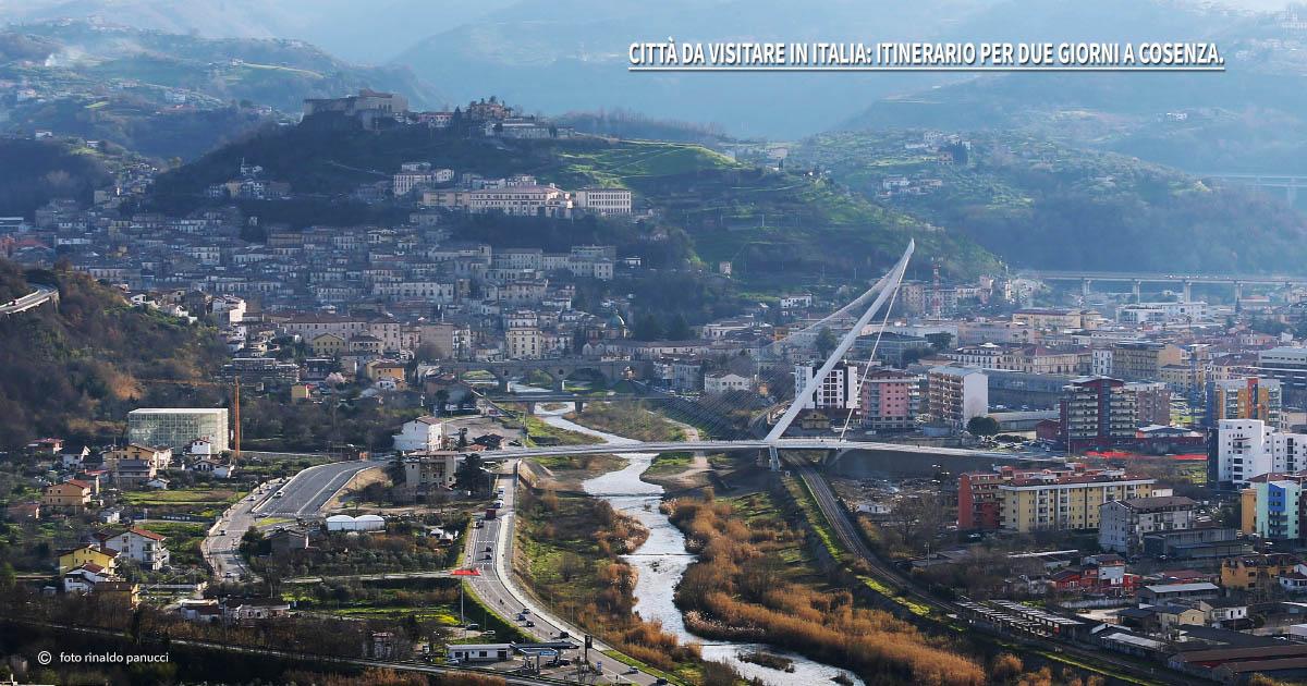 Città da visitare in Italia: itinerario per due giorni a Cosenza.