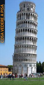 Cosa vedere a Pisa. La Torre Pendente.